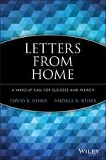 Letters from Home: A Wake–up Call for Success and Wealth