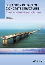 Durability Design of Concrete Structures: Phenomena, Modeling, and Practice