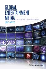 Global Entertainment Media: A Critical Introduction