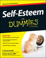 Self-Esteem for Dummies:  From Macromolecules to Organ Systems
