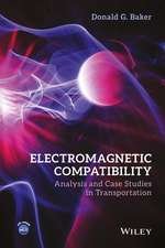 Electromagnetic Compatibility: Analysis and Case Studies in Transportation