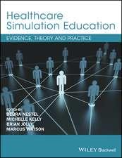 Healthcare Simulation Education