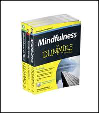 Mindfulness For Dummies Collection – Mindfulness For Dummies, 2e / Mindfulness at Work For Dummies / Mindful Eating For Dummies
