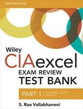 Wiley CIAexcel Exam Review Test Bank: Part 1, Internal Audit Basics