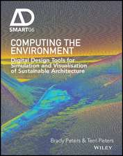 Computing the Environment: Digital Design Tools for Simulation and Visualisation of Sustainable Architecture