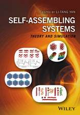 Self–Assembling Systems: Theory and Simulation