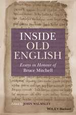 Inside Old English: Essays in Honour of Bruce Mitchell