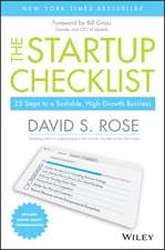 The Startup Checklist: 25 Steps to a Scalable, High–Growth Business