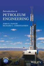 Introduction to Petroleum Engineering