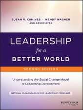 Leadership for a Better World: Understanding the Social Change Model of Leadership Development