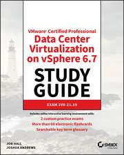 VMware Certified Professional–Data Center Virtualization on vSphere 6.7 Study Guide: Exam 2V0–21.19