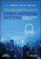 Security and Privacy in Cyber–Physical Systems