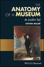 The Anatomy of a Museum: An Insider′s Text