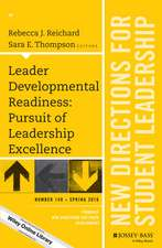 Leader Developmental Readiness: Pursuit of Leadership Excellence: New Directions for Student Leadership, Number 149