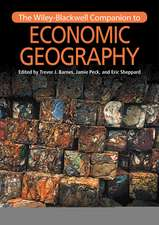 The Wiley–Blackwell Companion to Economic Geography