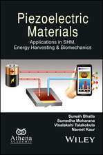 Piezoelectric Materials: Applications in SHM, Energy Harvesting and Biomechanics