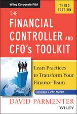 The Financial Controller and CFO′s Toolkit: Lean Practices to Transform Your Finance Team