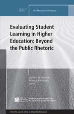 Evaluating Student Learning in Higher Education: Beyond the Public Rhetoric, EV 151