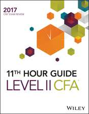 Wiley 11th Hour Guide for 2017 Level II CFA Exam