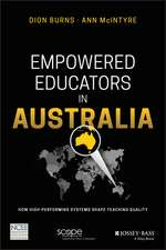 Empowered Educators in Australia: How High–Performing Systems Shape Teaching Quality