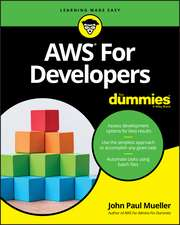 Amazon Web Services for Developers For Dummies