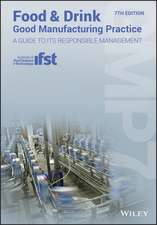 Food and Drink – Good Manufacturing Practice: A Guide to its Responsible Management (GMP7), 7th Edition