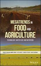 Megatrends in Food and Agriculture: Technology, Water Use and Nutrition