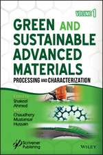 Green and Sustainable Advanced Materials: Processing and Characterization