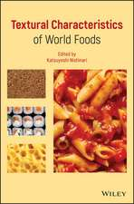 Textural Characteristics of World Foods