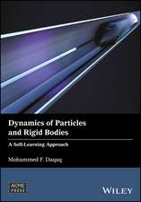 Dynamics of Particles and Rigid Bodies: A Self–Learning Approach