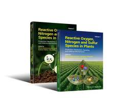 Reactive Oxygen, Nitrogen and Sulfur Species in Plants: Production, Metabolism, Signaling and Defense Mechanisms