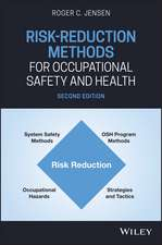 Risk–Reduction Methods for Occupational Safety and Health