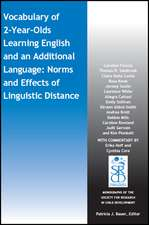Vocabulary of 2–Year–Olds Learning English and an Additional Language: Norms and Effects of Linguistic Distance