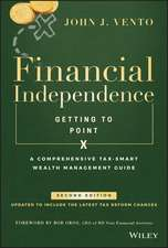 Financial Independence (Getting to Point X): A Comprehensive Tax–Smart Wealth Management Guide