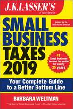J.K. Lasser′s Small Business Taxes 2019: Your Complete Guide to a Better Bottom Line