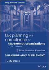 Tax Planning and Compliance for Tax–Exempt Organizations, Fifth Edition 2019 Cumulative Supplement