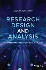 Research Design and Analysis: A Primer for the Non–Statistician