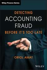 Detecting Accounting Fraud Before It′s Too Late