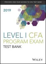 Wiley Study Guide + Test Bank for 2019 Level ICFA Exam