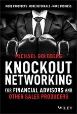 Knockout Networking for Financial Advisors and Other Sales Producers