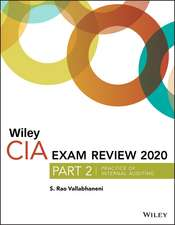 Wiley CIA Exam Review 2020, Part 2: Practice of Internal Auditing