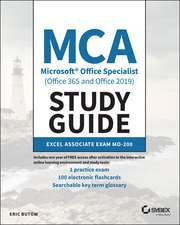 MCA Microsoft Office Specialist Excel Study Guide: Exam MO–200