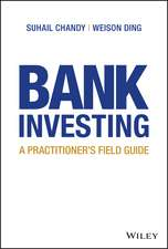 Bank Investing: A Practitioner′s Field Guide