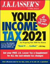 J.K. Lasser′s Your Income Tax 2021: For Preparing Your 2020 Tax Return
