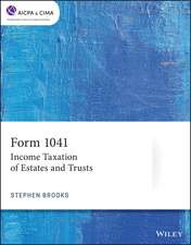 Form 1041: Income Taxation of Estates and Trusts