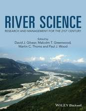 River Science: Research and Management for the 21st Century