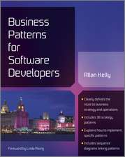 Business Patterns for Software Development:  The Handbook of Practical Ways to Identify and Solve Common Organizational Problems for Better Performance