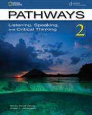 Pathways 2: Listening, Speaking, and Critical Thinking: Text with Online Access Code