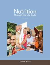 Nutrition Through the Life Cycle:  An Introduction to Education