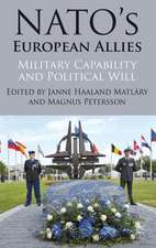 NATO's European Allies: Military Capability and Political Will
